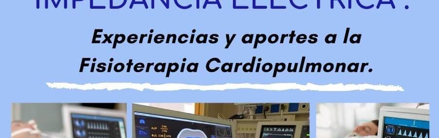 Webinar 8 Julio   TOMOGRAFÍA DE IMPEDANCIA ELÉCTRICA: Experiencias y aportes desde la Fisioterapia Cardiopulmonar.